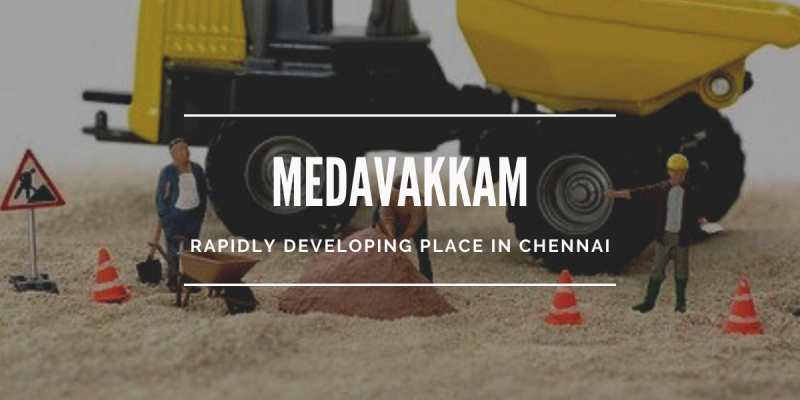 Medavakkam Development